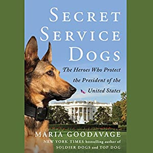 Secret Service Dogs Audiobook