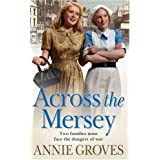 Across the Merseyby Annie Groves
