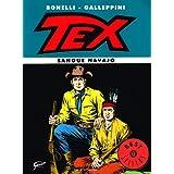 Tex. Sangue navajodi Gianluigi Bonelli