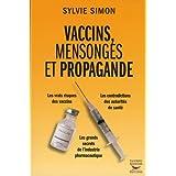 Vaccins, mensonges et propagandepar Sylvie Simon