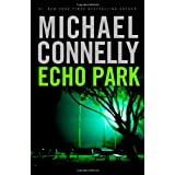 Echo Park ~ Michael Connelly
