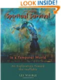 Spiritual Survival in a Temporal World