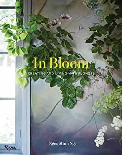 Book Cover: In Bloom: Creating and Living With Flowers