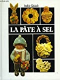 img - for La p te   sel book / textbook / text book