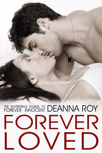 Forever Loved (The Forever Series) by Deanna Roy