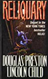 Reliquary (1439564205) by Preston, Douglas J.