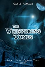 The Whispering Tombs (Quality Times)