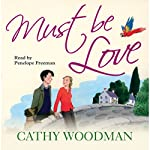 Must Be Love: Talyton St George, Book 2 | Cathy Woodman