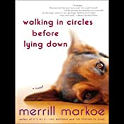 Walking in Circles Before Lying Down: A Novel | [Merrill Markoe]