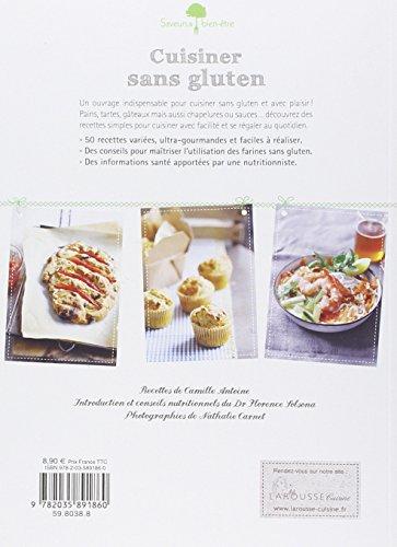libro cuisiner sans gluten 50 recettes faciles pour manger sain et gourmand di camille. Black Bedroom Furniture Sets. Home Design Ideas