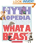 What a Beast!: A Look-It-Up Guide to...