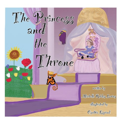 The Princess And The Throne: A Potty Traning Adventure $11.24