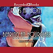 Bearing an Hourglass: Incarnations of Immortality, Book Two   [Piers Anthony]