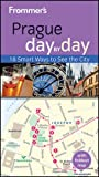 Frommer's Prague Day by Day (Frommer's Day by Day - Pocket)