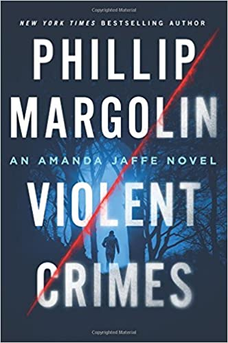violent crimes by philip margolin
