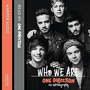 One Direction: Who We Are Audiobook