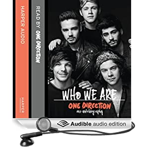 One Direction: Who We Are: Our Official Autobiography [Abridged