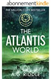 The Atlantis World (The Origin Mystery, Book 3) (English Edition)