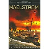 Maelstrom (Destroyermen (eBook))by Taylor Anderson