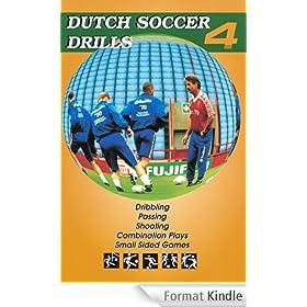 Dutch Soccer Drills Volume 4 (English Edition)
