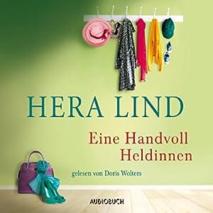 Eine Handvoll Heldinnen Hörbuch
