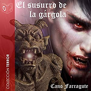 El susurro de la gárgola [The Whisper of the Gargoyle] Audiobook