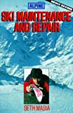 img - for By Seth Masia Alpine Ski Maintenance and Repair (Revised) [Paperback] book / textbook / text book