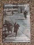 Declares Pereira (1860460682) by Antonio Tabucchi