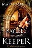 img - for Kaylee's Keeper (Masters of The Castle) book / textbook / text book