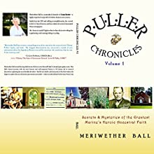 Puller Chronicles, Volume 1 (       UNABRIDGED) by Meriwether Ball Narrated by Meriwether Ball