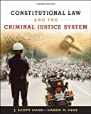 Constitutional Law and the Criminal Justice System (0495095435) by Harr, Hess