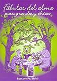 Fabulas del Alma Para Grandes y Chicos (Spanish Edition)