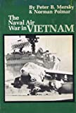 The Naval Air War in Vietnam