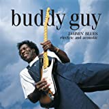 echange, troc Buddy Guy - Jammin' Blues Electric and Acoustic