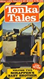 Tonka Tales 2: Scrappers Baby Brother [VHS]