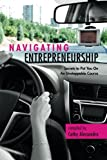 img - for Navigating Entrepreneurship: Secrets to Put You On An Unstoppable Course book / textbook / text book