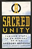 Sacred Unity: Further Steps to an Ecology of Mind (0062501003) by Gregory Bateson