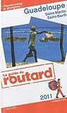 echange, troc Collectif - Guide du Routard Guadeloupe 2011