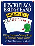 img - for How to Play a Bridge Hand: 12 Easy Chapters to Winning Bridge by America's Premier Teacher book / textbook / text book