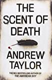 The Scent of Death (0007213522) by Taylor, Andrew