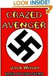 Crazed Avenger