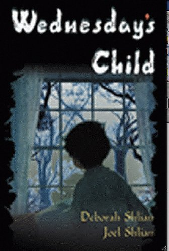 Deborah and Joel Shlian's Haunting Psychological Thriller Wednesday's Child is Today's Kindle Fire at KND eBook of The Day