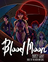 Blood Moon (Blood Rain Book 2)