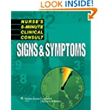 Nurse's 5-Minute Clinical Consult: Signs & Symptoms