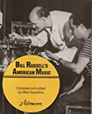 Mike Hazeldine Bill Russell's American Music