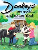img - for Donkeys Are Special and So Are You! book / textbook / text book