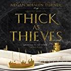Thick as Thieves Hörbuch von Megan Whalen Turner Gesprochen von: Steve West