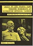Dario Fo and Franca Rame: Theatre workshops at Riverside Studios, London, April 28th, May 5th, 12th, 13th & 19th, 1983