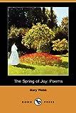 The Spring of Joy: Poems (Dodo Press)