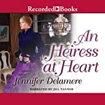 An Heiress at Heart | Jennifer Delamere